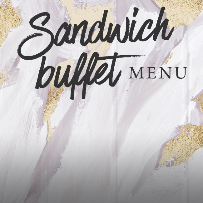 Sandwich buffet menu at The Caversham Rose